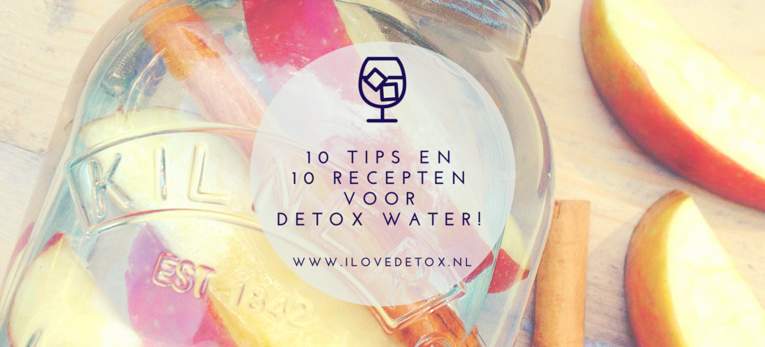 10 tips voor detox water of fruitwater. makkelijk, gezond en snel te maken! Ideaal voor dieet afvallen barbecue, kinderfeestje, onderweg of picknick. Geniet van de zomer!