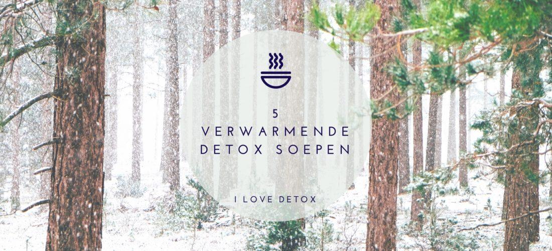 Detox recepten: 5 verwarmende detox recepten. Tijd om weer lekker te koken, af te vallen of puur te eten? Wees geïnspireerd!